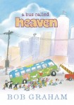 A Bus Called Heaven, by Bob Graham