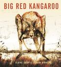 Big Red Kangaroo, by Claire Saxby and Graham Byrne