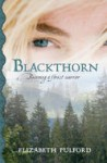 Blackthorn, by Elizabeth Pulford