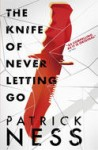 Chaos Walking Book 1: Monsters of Men, by Patrick Ness