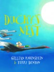 Ducky's Nest, by Gillian Rubinstein and Terry Denton