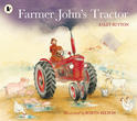 Farmer John's Tractor, by Sally Sutton and Robyn Belton