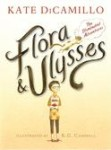 Flora and Ulysses, by Kate DiCamillo and K.G. Campbell