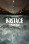 Hostage, by Karen Tayleur