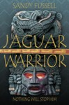 Jaguar Warrior, by Sandy Fussell
