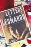 Letters to Leonardo, by Dee White