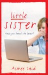 Little Sister, by Aimee Said