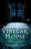 Love Notes from Vinegar House, by Karen Tayleur