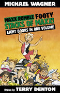 Maxx Rumble Footy, by Michael Wagner and Terry Denton