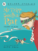 Mr Tripp Smells a Rat, by Sandy McKay and Ruth Paul