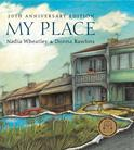 My Place, by Nadia Wheatley and Donna Rawlins