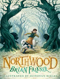 Northwood, by Brian Falkner and Donovan Bixley