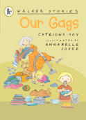 Our Gags, by Catriona Hoy and Annabelle Josse