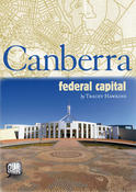 Our Stories: Canberra- Federal Capital, by Tracey Hawkins
