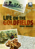 Our Stories: Life on the Goldfields, by Doug Bradby