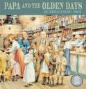 Papa and the Olden Days, by Ian Edwards and Rachel Tonkin