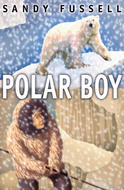 Polar Boy, by Sandy Fussell