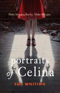 Portraits of Celina, by Sue Whiting