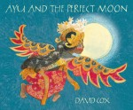 Ayu and the Perfect Moon, by David Cox
