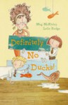 Definitely No Ducks, by Meg McKinlay and Leila Rudge
