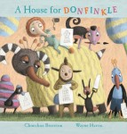 A House For Donfinkle, Choechoe Brereton and Wayne Harris