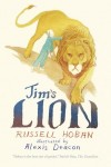 Jim's Lion, Russell Hoban and Alexis Deacon