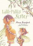 Lilli-Pilli's Sister, Anna Branford and Linda Catchlove