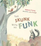 The Skunk With No Funk, Rebecca Young and Leila Rudge