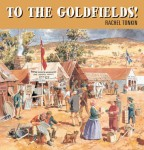 To the Goldfields, Rachel Tonkin