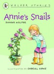 Walker Stories: Annie's Snails, Dianne Wolfer and Gabriel Evans