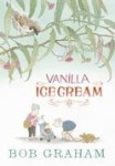 Vanilla Ice Cream, Bob Graham