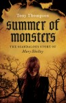 Summer of Monsters, Tony Thompson