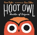 Hoot Owl, Master of Disguise, Sean Taylor and Jean Julien