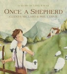 Once a Shepherd, Glenda Millard and Phil Lesnie